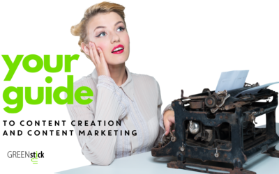 Your Guide To Content Creation and Content Marketing